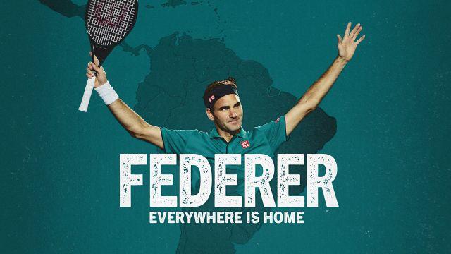 Roger Federer: Everywhere is Home