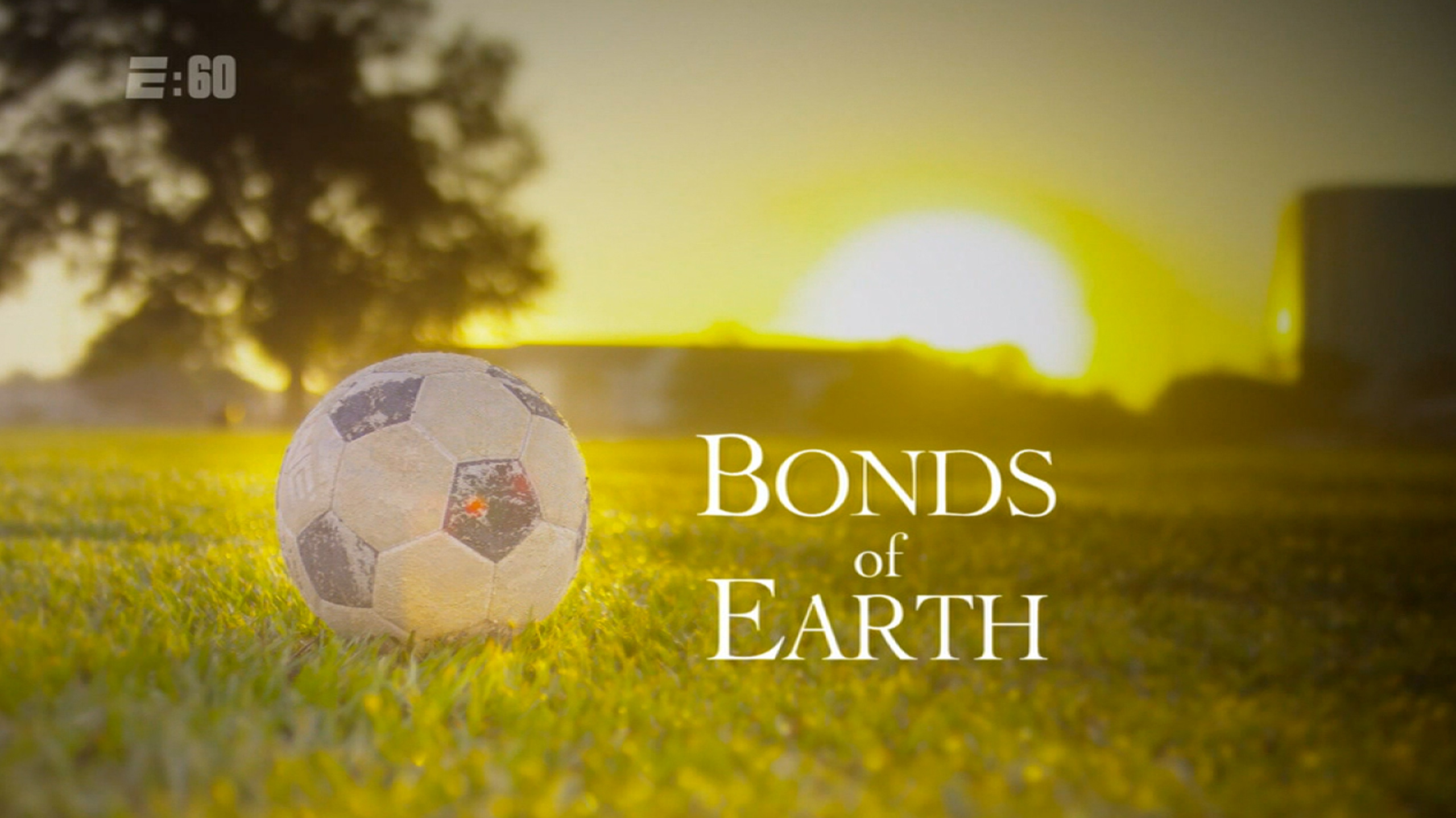 E:60 Pictures - Bonds of Earth