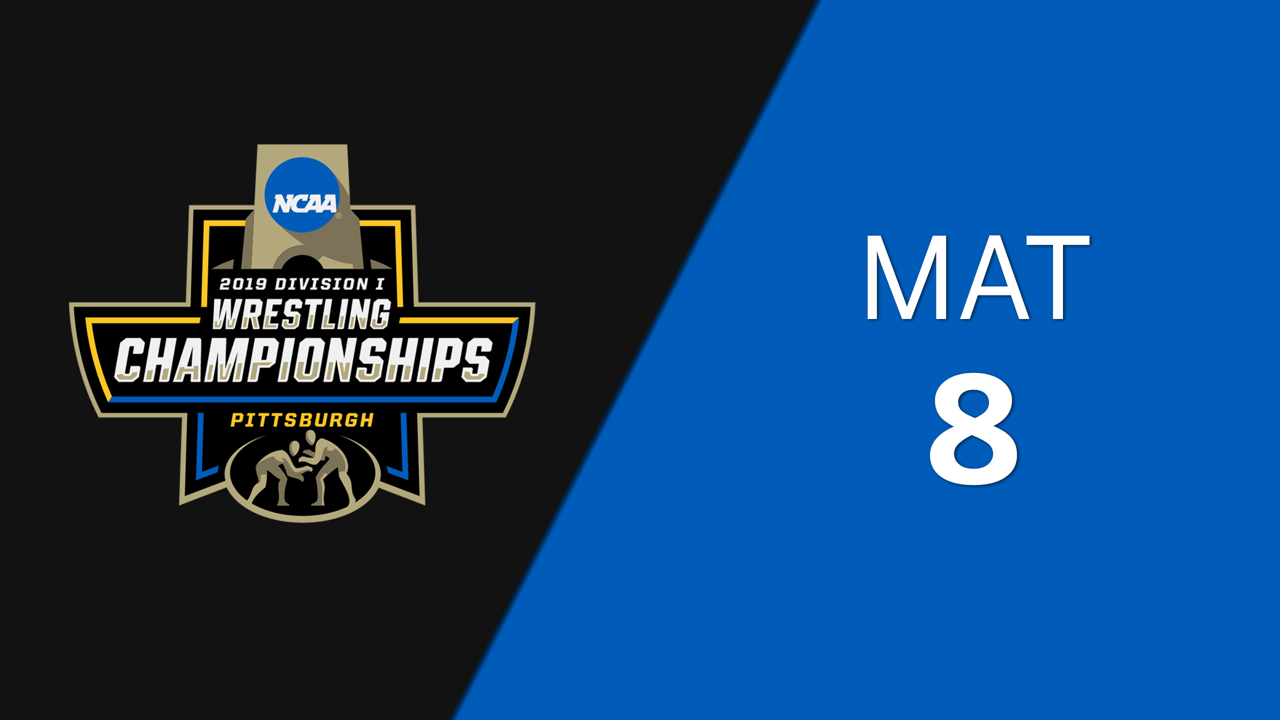 NCAA Wrestling Championship (Mat 8, First Round)