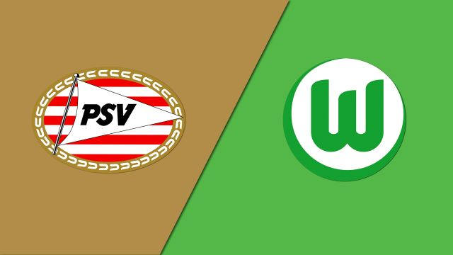 PSV Eindhoven vs. VfL Wolfsburg