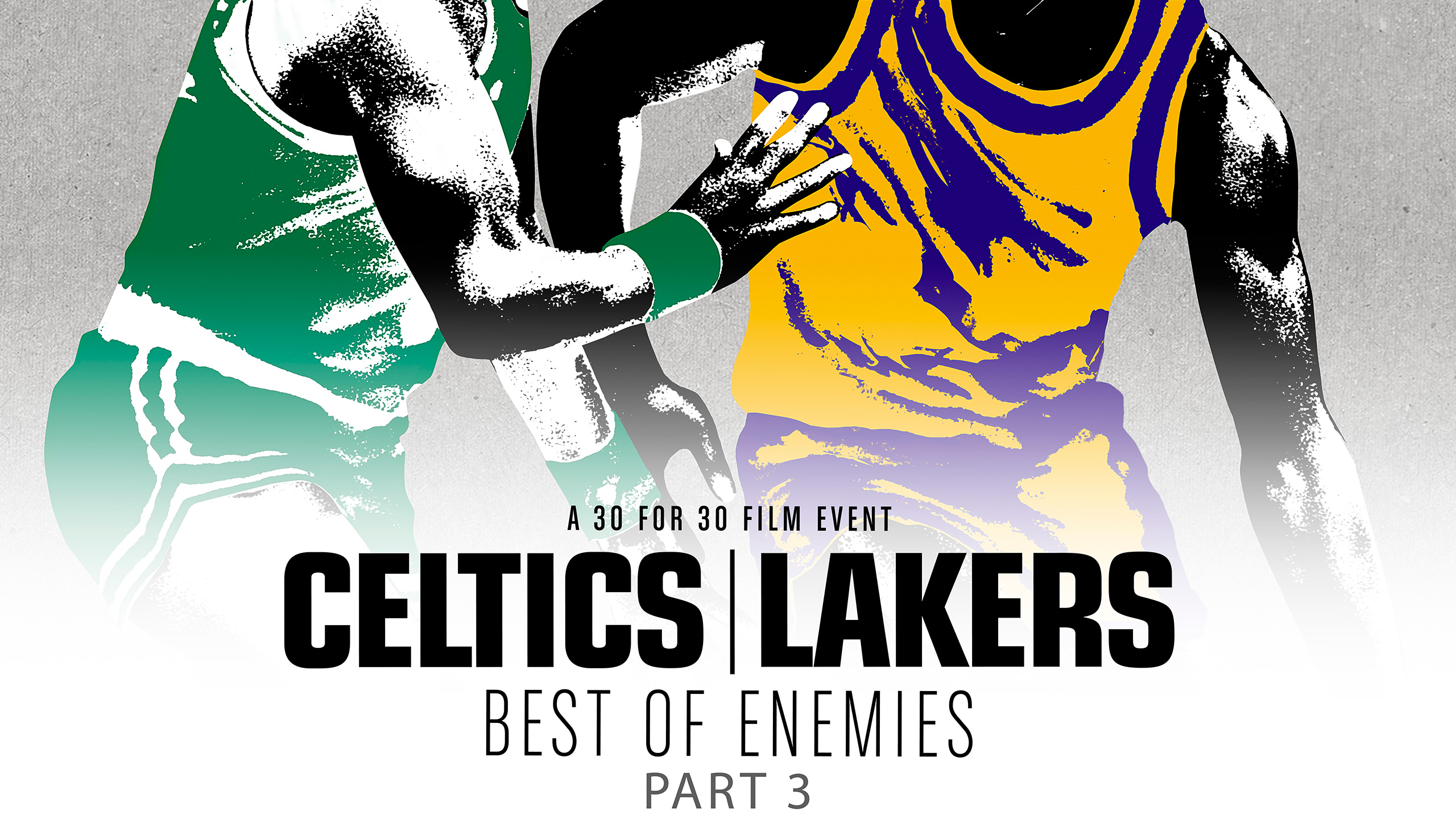 30 for 30: Celtics/ Lakers (Part 3)