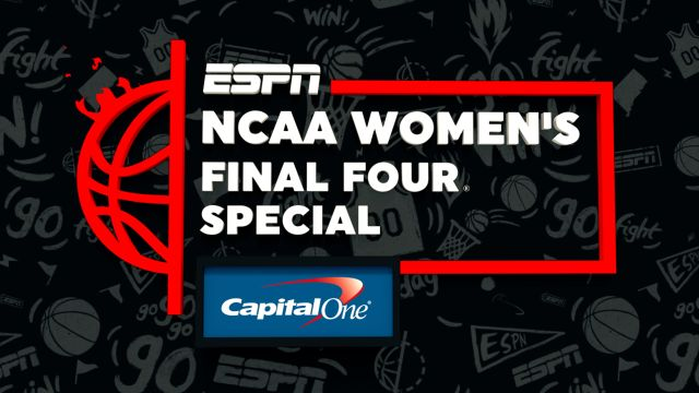 NCAA Women's Final Four Special Presented by Capital One