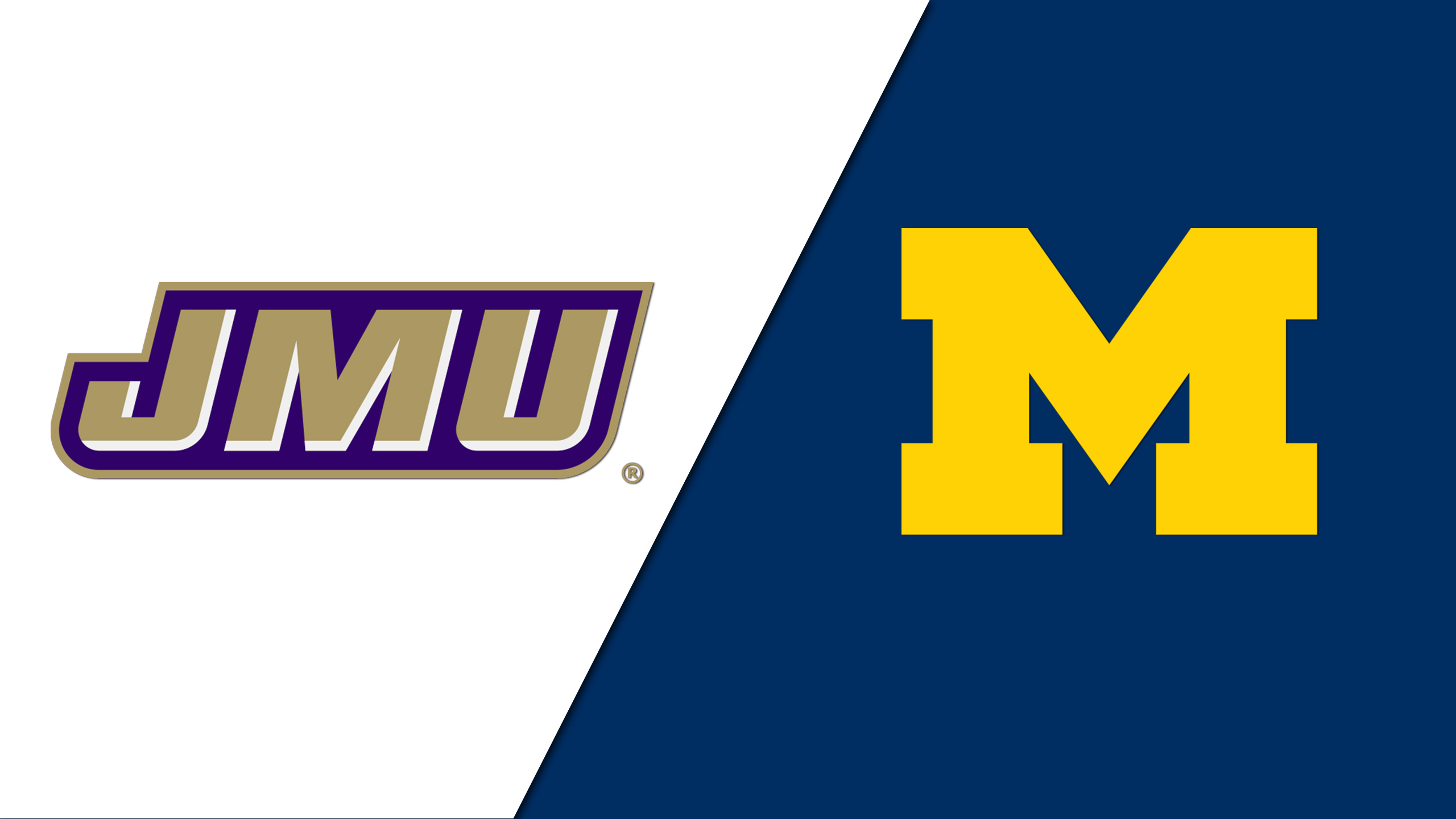 James Madison vs. Michigan (Site 7 / Game 7)