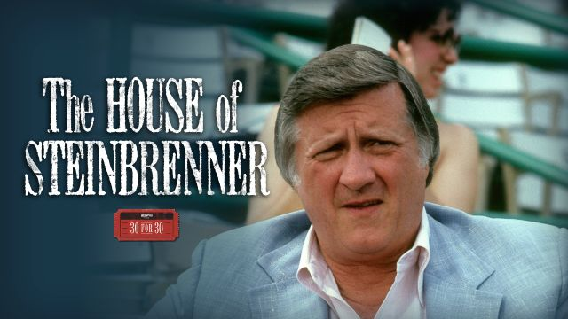 30 For 30: The House of Steinbrenner