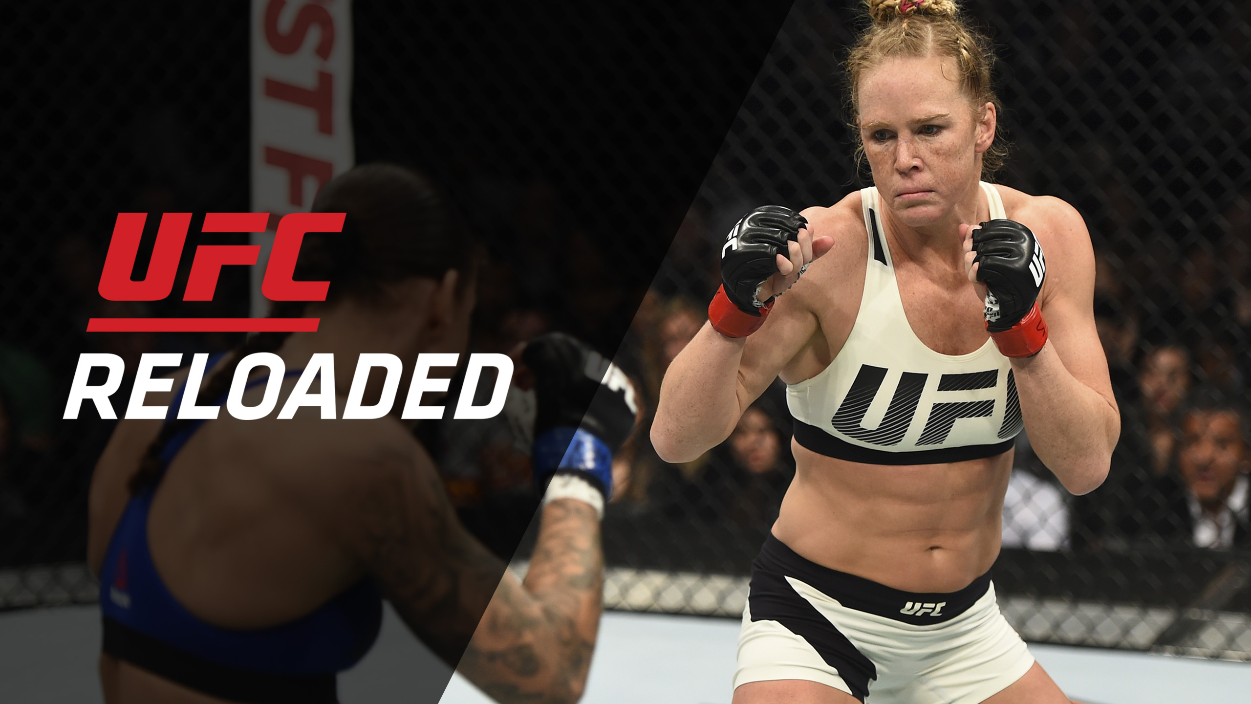 In Spanish - UFC Reloaded: 208: Holm vs. De Randamie