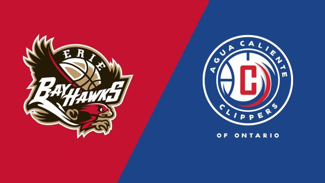Erie BayHawks vs. Agua Caliente Clippers