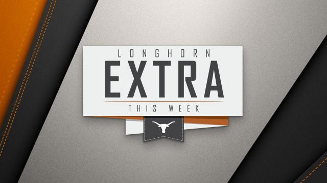 Longhorn Extra This Week