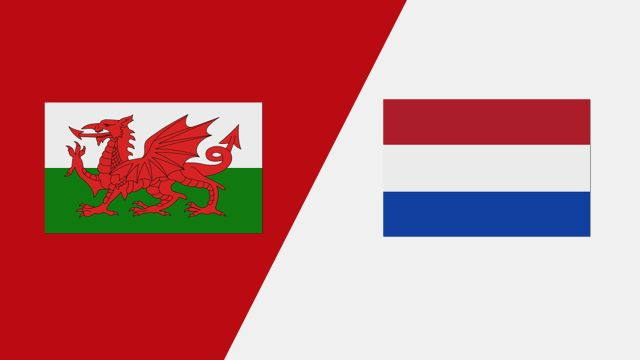Wales vs. Netherlands