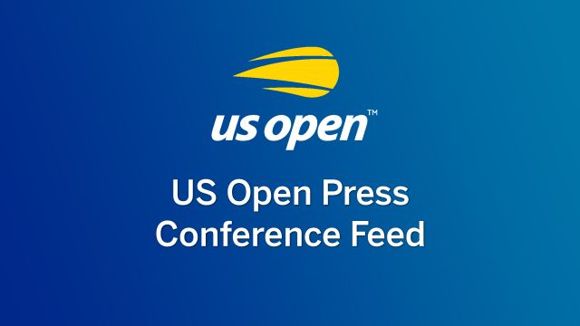 US Open Press Conference Feed