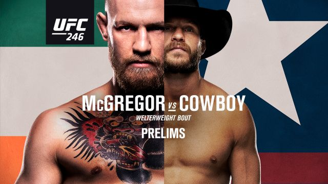 UFC 246: McGregor vs. Cowboy presented by Modelo (Prelims)