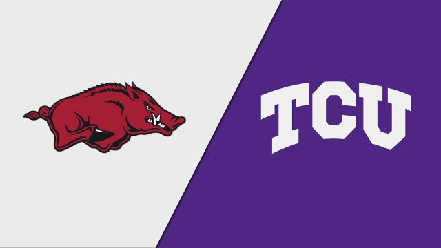 Arkansas vs. TCU (Site 5 / Game 4)