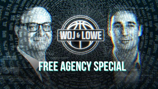 Woj & Lowe Free Agency Special