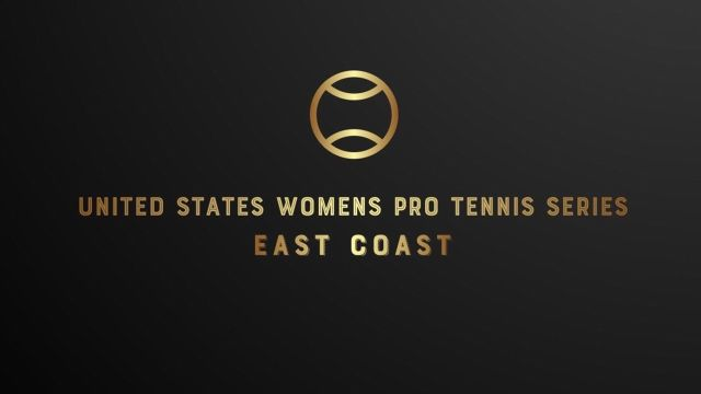 East Coast: U.S. Women's Pro Tennis Series