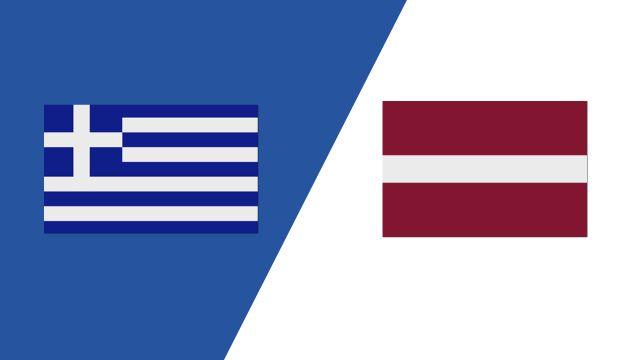 Greece vs. Latvia