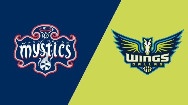 Washington Mystics vs. Dallas Wings