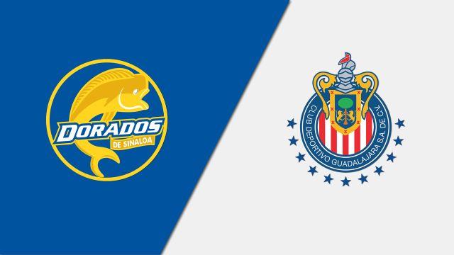 In Spanish-Dorados de Sinaloa vs. Chivas de Guadalajara (Octavos de final - Partido de vuelta) (Copa MX)