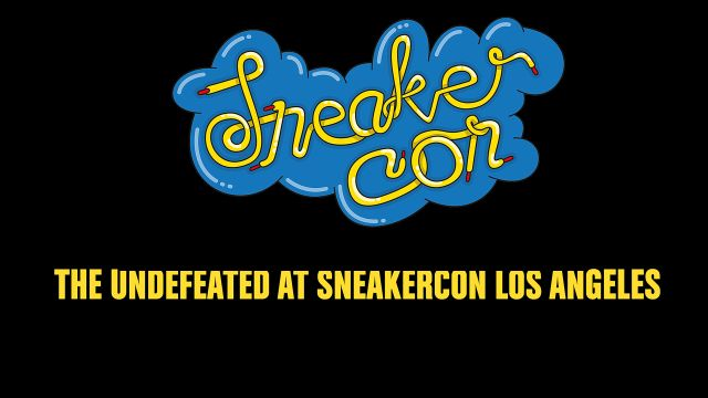 SneakerCon - The Undefeated