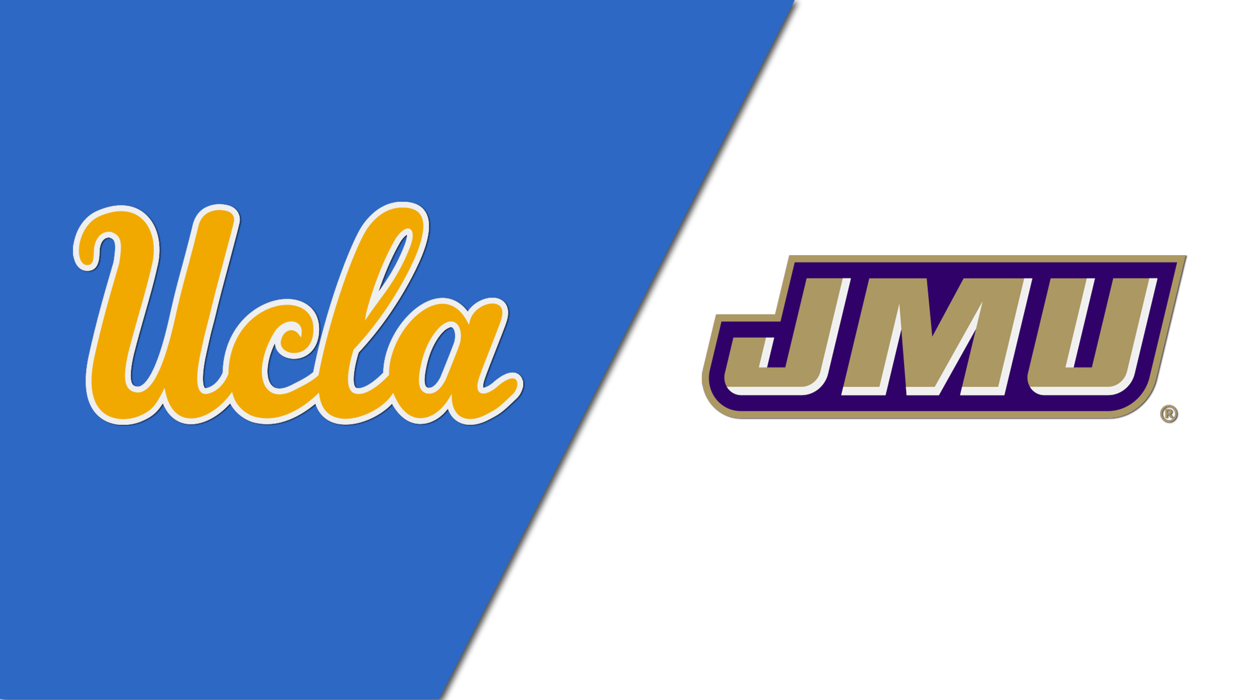 UCLA vs. James Madison (Site 7 / Game 2)