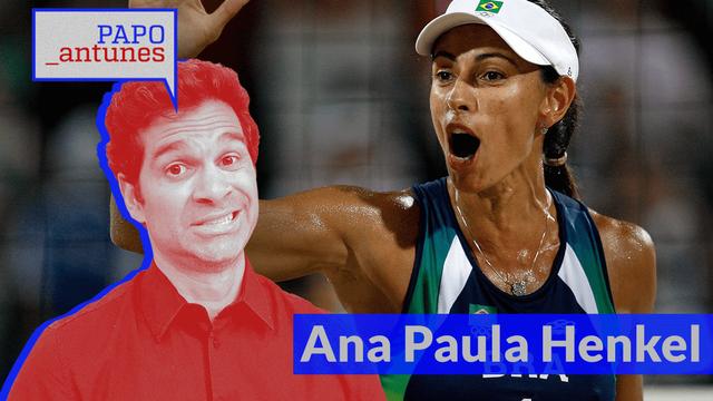 Papo Antunes – Ana Paula: 'Eu queria jogar, não ser musa'