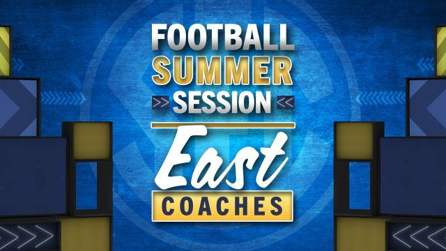 Football Summer Session: East Coaches