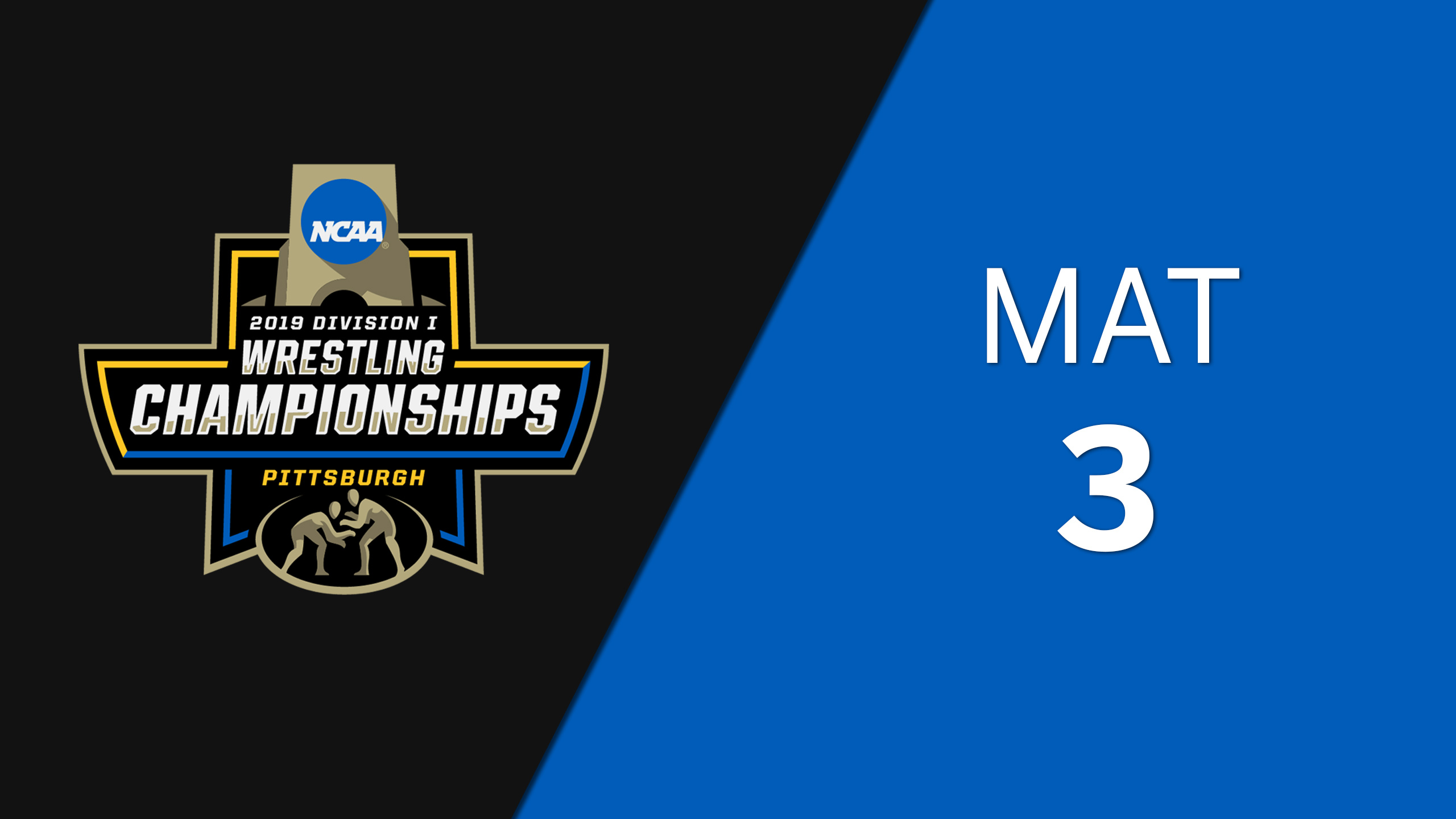 NCAA Wrestling Championship (Mat 3, First Round)