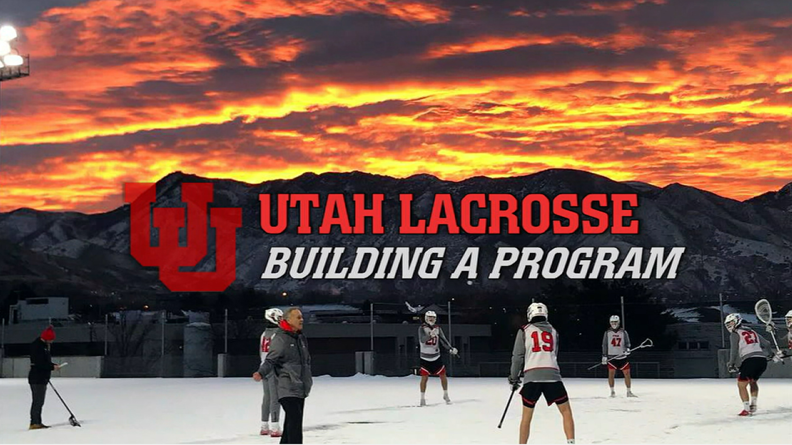 Utah Lacrosse: Building A Program