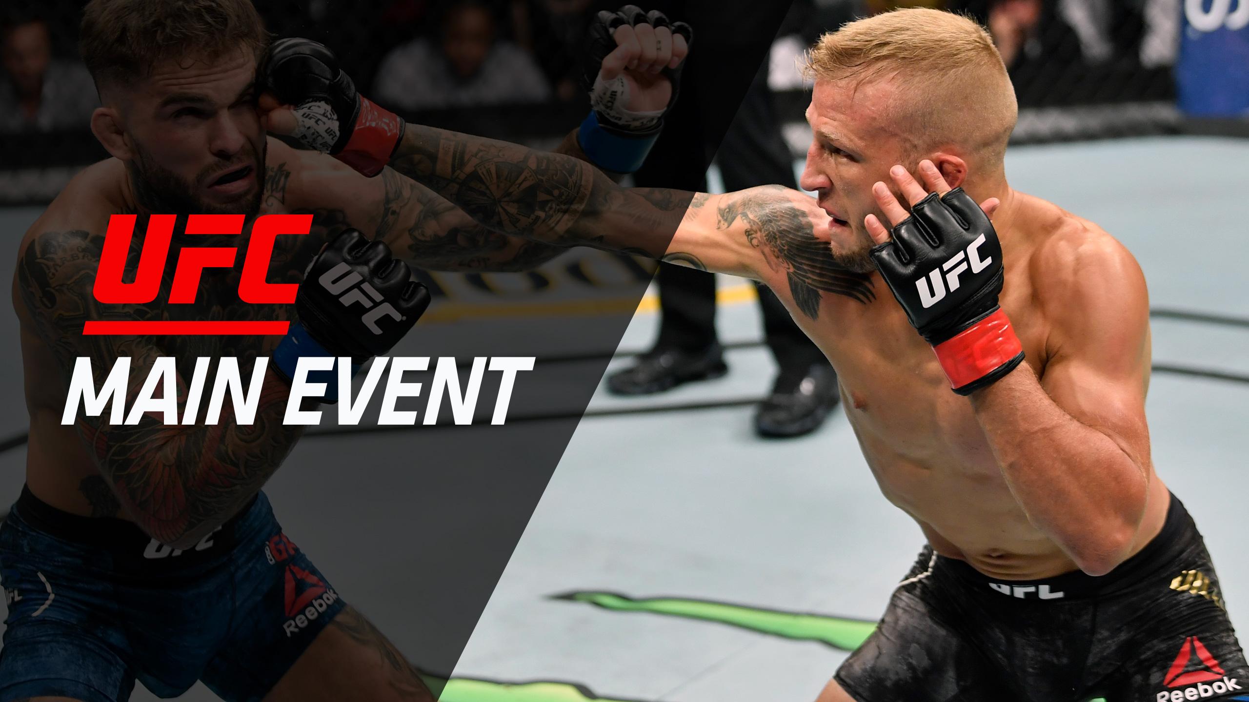 UFC Main Event:Dillashaw vs. Garbrandt 1 & 2