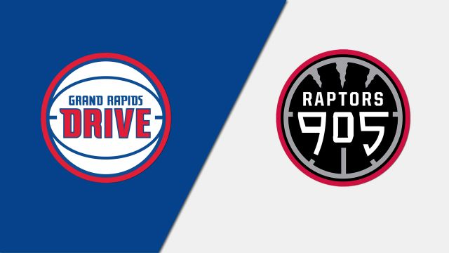 Grand Rapids Drive vs. Raptors 905 (First Round)
