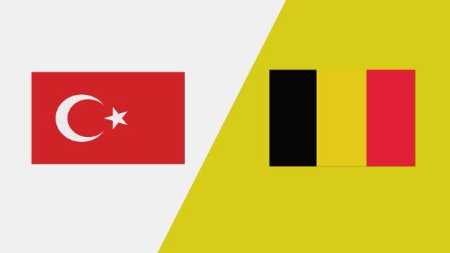 Turkey vs. Belgium