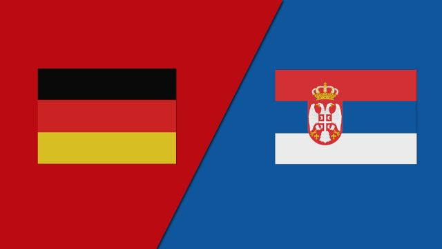 Germany vs. Serbia (Group Stage)