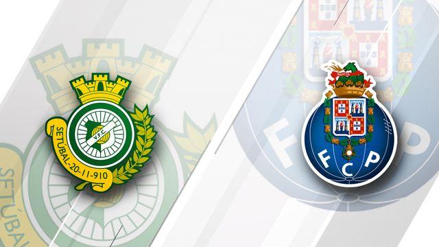 Vitória de Setúbal vs. Porto