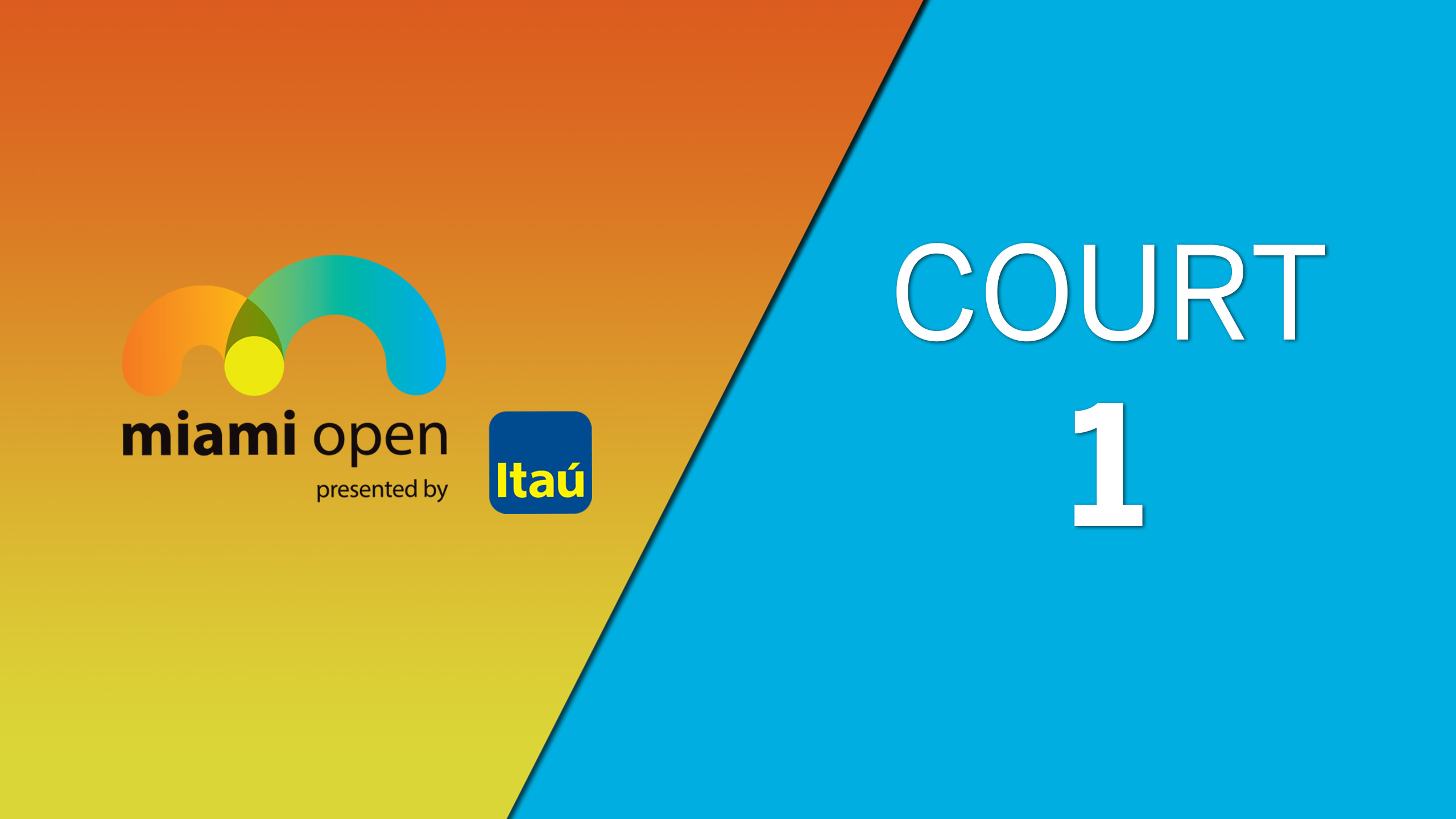 ATP: Court 1 - Miami Open
