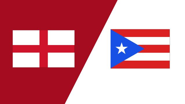 England vs. Puerto Rico