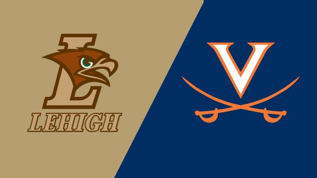 Lehigh vs. Virginia (M Lacrosse)