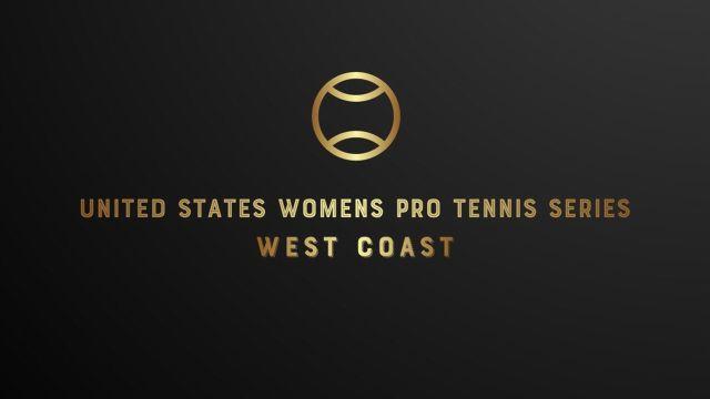 West Coast: U.S. Women's Pro Tennis Series