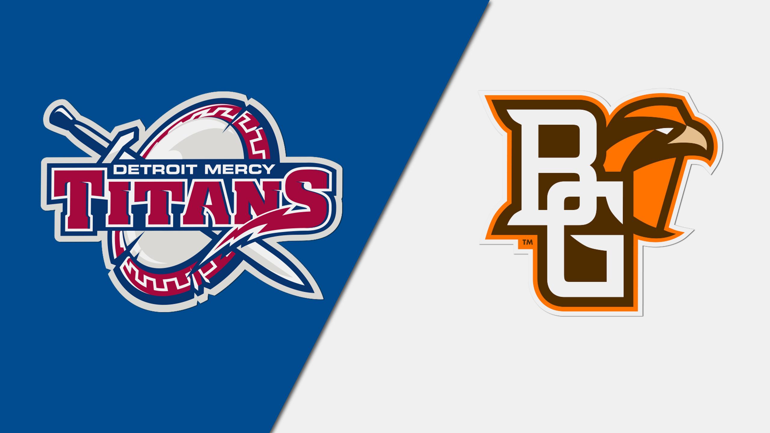 Detroit Mercy vs. Bowling Green (W Basketball)
