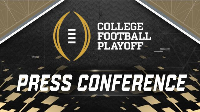 College Football Playoff Press Conference