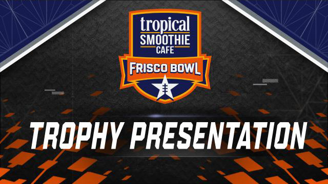 Tropical Smoothie Cafe Frisco Bowl Trophy Ceremony (Bowl Game)