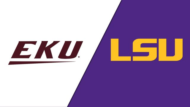 Eastern Kentucky vs. #12 LSU (Baseball)