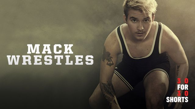 30 for 30 Shorts: Mack Wrestles