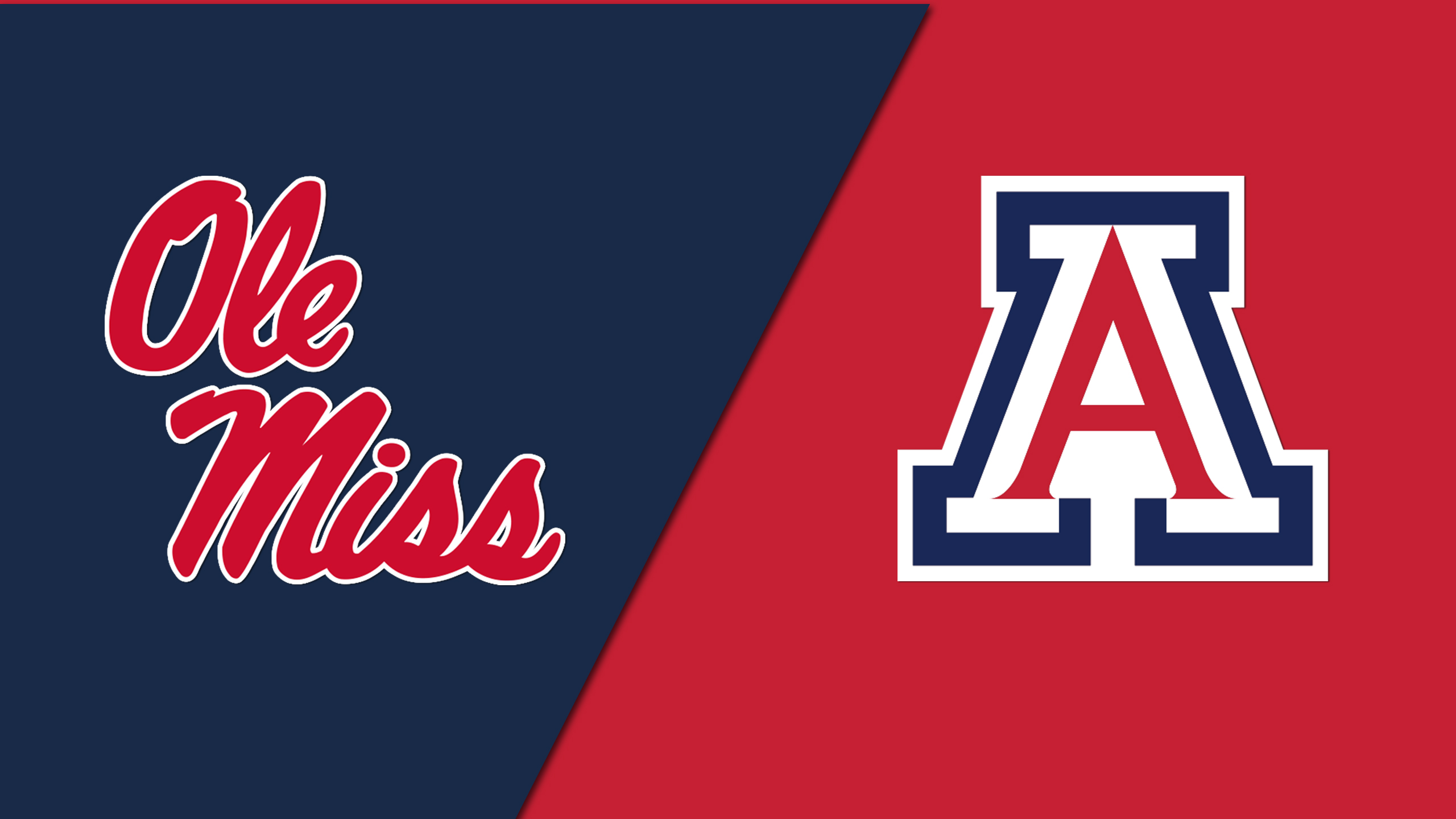 Ole Miss vs. Arizona (Site 6 / Game 1)