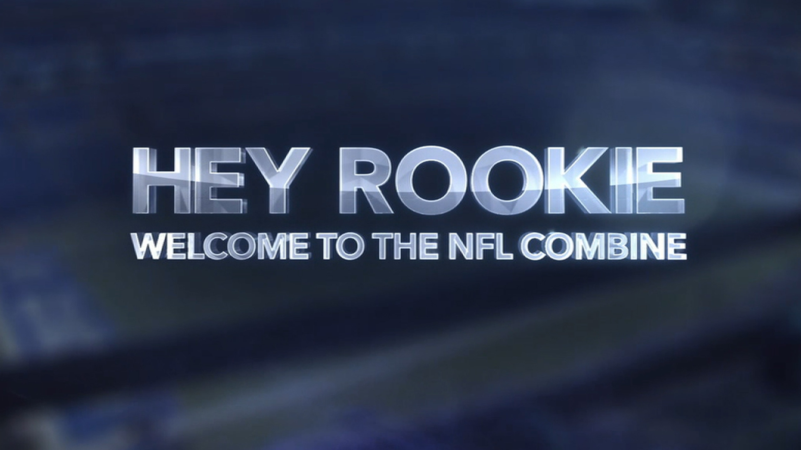 Hey Rookie: Welcome to the NFL Combine