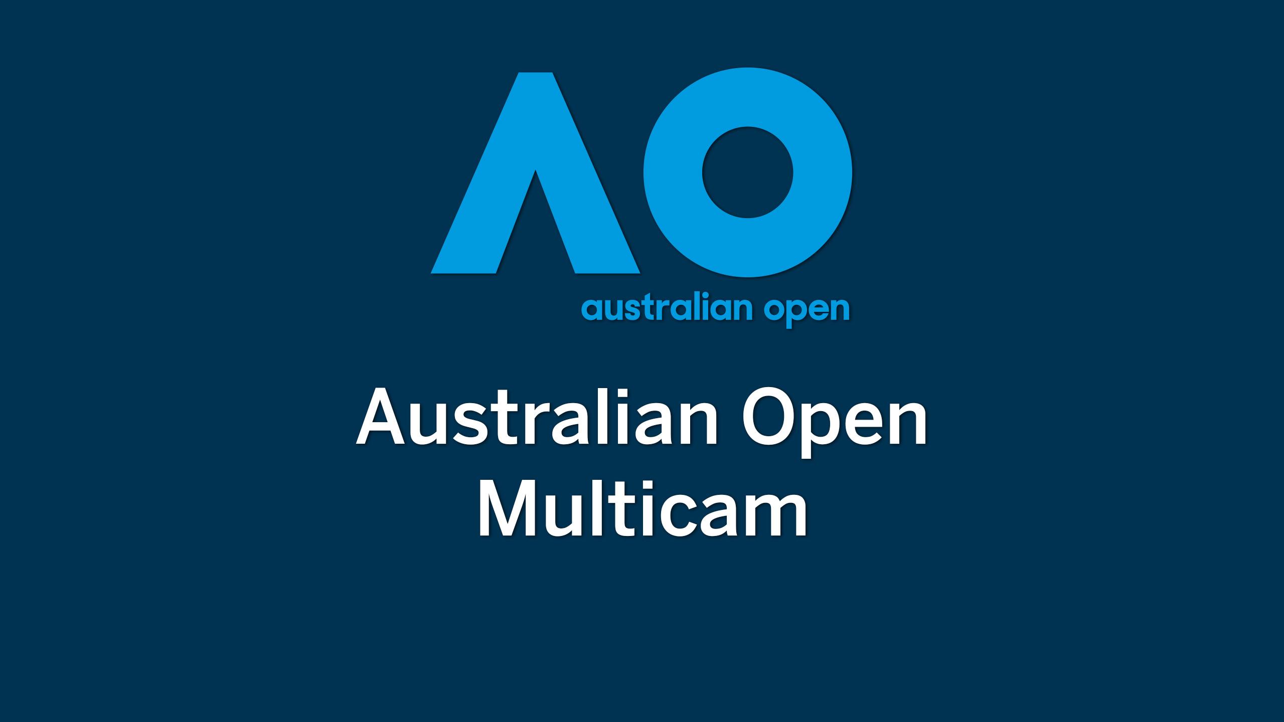 Australian Open Multicam