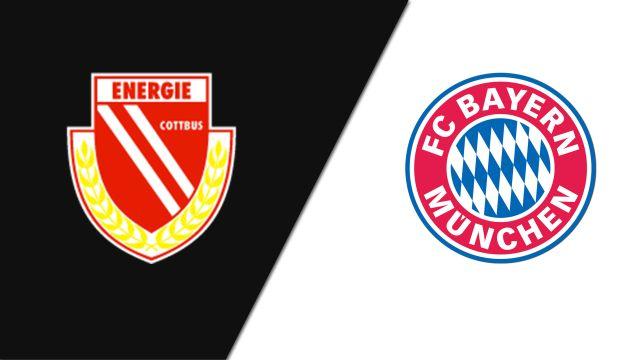 FC Energie Cottbus vs. Bayern Munich (Round 1)