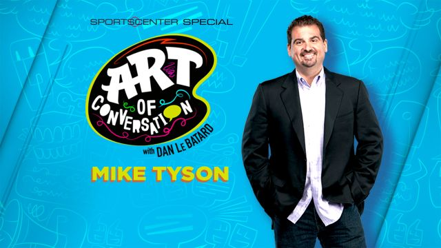 The Art of Conversation with Dan Le Batard: Mike Tyson