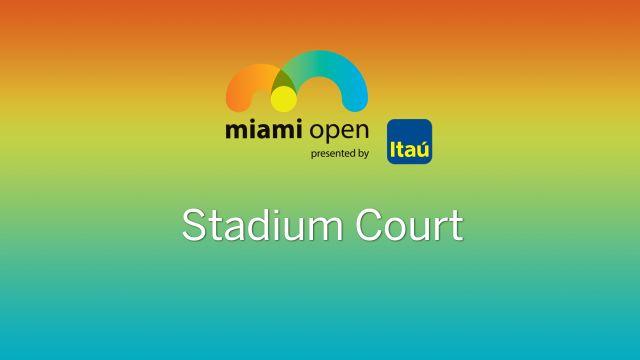 WTA: Stadium Court - Miami Open