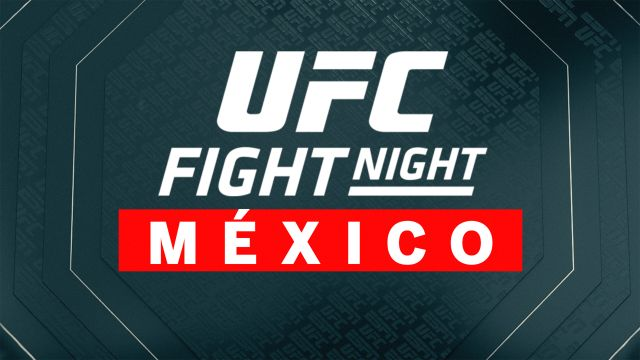 Fri, 9/20 - UFC Live: Fight Night Mexico City