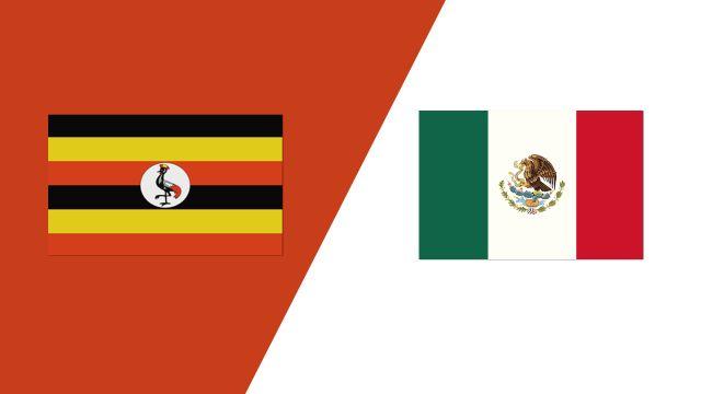 Uganda vs. Mexico