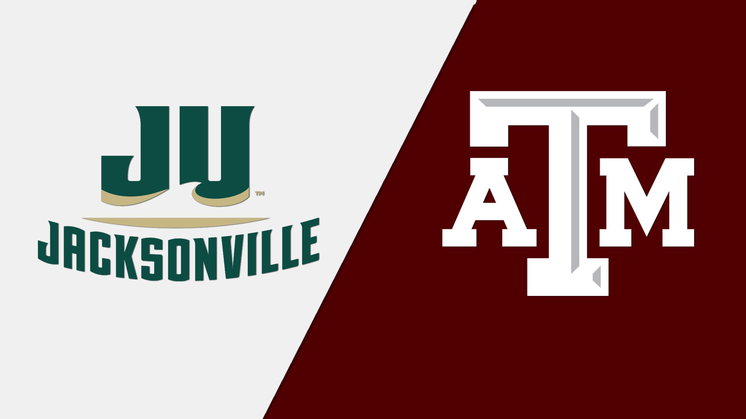 Jacksonville vs. #20 Texas A&M (W Basketball)