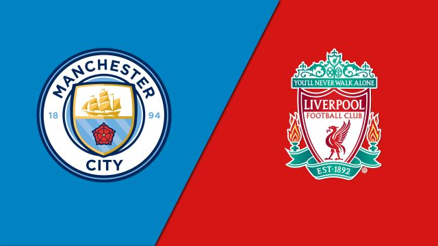 Manchester City vs. Liverpool (Final)